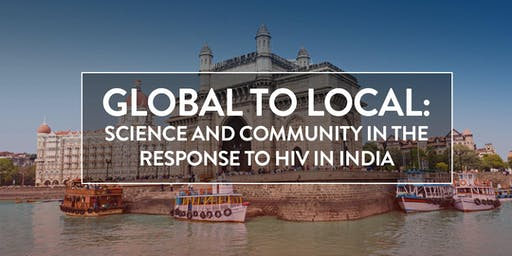 Global to Local: Science and Community in the Response to HIV in India