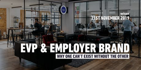 EVP & Employer Brand: Why one can't exist without the other. tickets