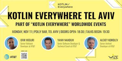 Kotlin Everywhere Meetup - Tel Aviv