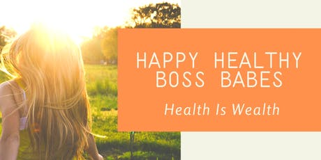 Happy Healthy Boss Babes - Prevention Series tickets