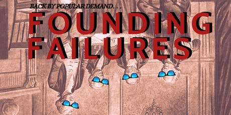 Founding Failures tickets