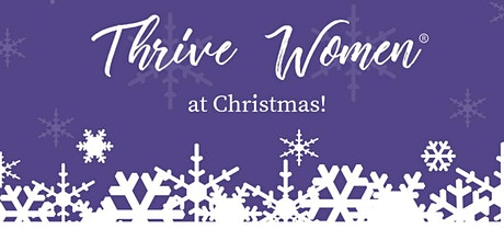 Thrive Women at Christmas tickets