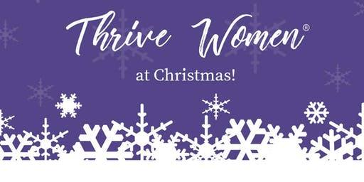 Thrive Women at Christmas