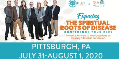 Exposing the Spiritual Roots of Disease Tour- Jul/Aug 2020-Pittsburgh, PA