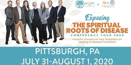 Exposing the Spiritual Roots of Disease Tour- Jul/Aug 2020-Pittsburgh, PA