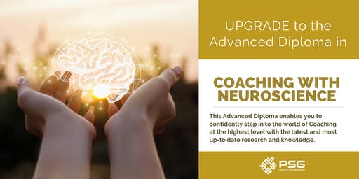 Autumn 2019 - Upgrade - Advanced Diploma in Coaching with Neuroscience