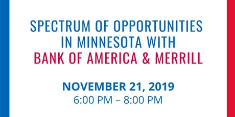 Spectrum of Opportunities in Minnesota with Bank of America & Merrill tickets