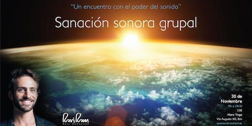 Sanación Sonora Grupal con RAVI RAM - Sound Healing Experience with RAVI RAM