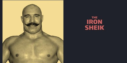 The Iron Sheik Meet and Greet Combo/WrestleCade Weekend 2019