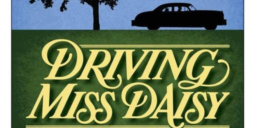 Auditions:  DRIVING MISS DAISY