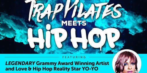 TRAP PILATES® Meets HIP HOP Fitness TOUR w/ Guest Yo-Yo | Oakland, CA
