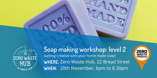 Soap making workshop: level 2 getting creative with your soap!