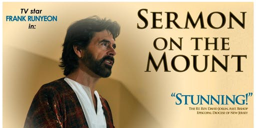 Sermon on the Mount performed by Emmy nominated Frank Runyeon