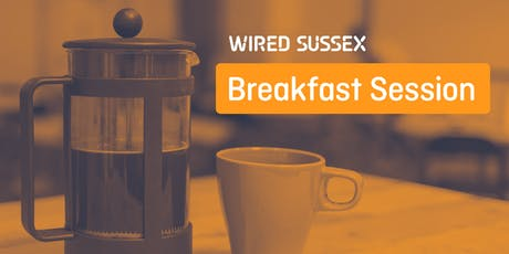 Wired Sussex Breakfast Session: Why Collaborating With Charities is Good for Business tickets