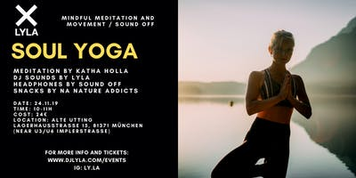 LYLA Soul Yoga Mindful Meditation and Movement at Alte Utting