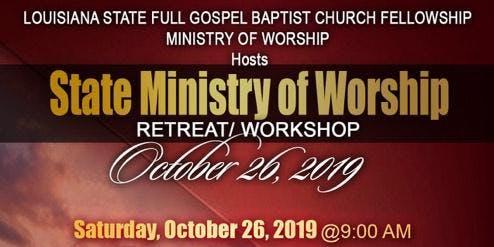 Louisiana Ministry of Worship Retreat/Workshop