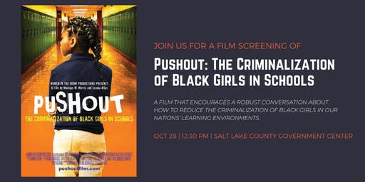 Film Screening of PUSHOUT: The Criminalization of Black Girls in Schools