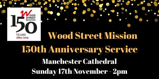 Wood Street Mission 150th Anniversary Service