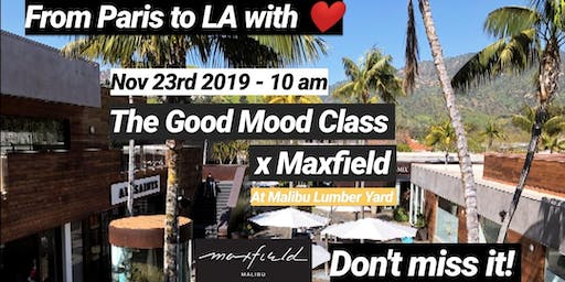 The Good Mood Class X Maxfield