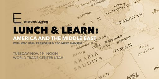 Lunch & Learn: America and the Middle East