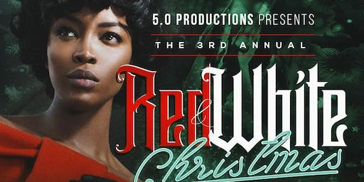 5.0 Productions 3rd Annual Christmas Party (Red  & White Affair)