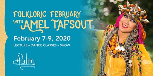 Aalim Folkloric February with Amel Tafsout