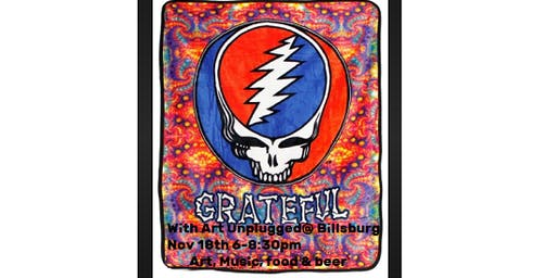 """Art Unplugged's So Grateful """"Steal Your Face"""" Paint Night at Billsburg!"""