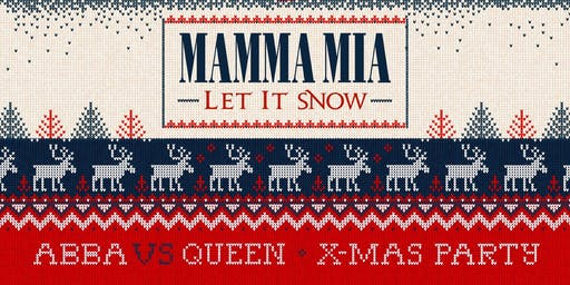 Mamma Mia Let It Snow! Abba vs Queen Xmas Party!