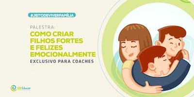[BRASILIA/DF] PALESTRA EXCLUSIVA- COMO CRIAR FILHOS FORTES E FELIZES EMOCIONALMENTE 19/11