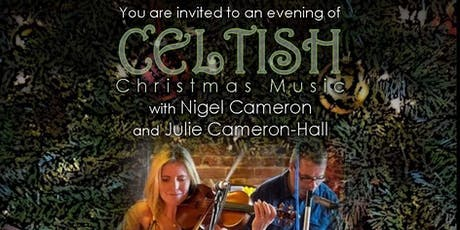 CELTISH CHRISTMAS MUSIC with Nigel and Julie - Thurs 28th Nov 2019 tickets