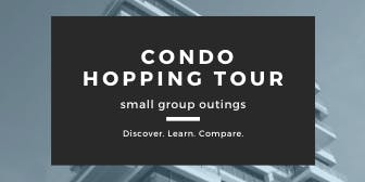 Toronto East: Let's Go Condo Hopping  (afternoon)