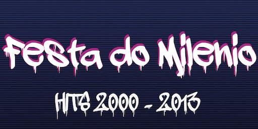Festa do Milénio - Hits 2000-2013