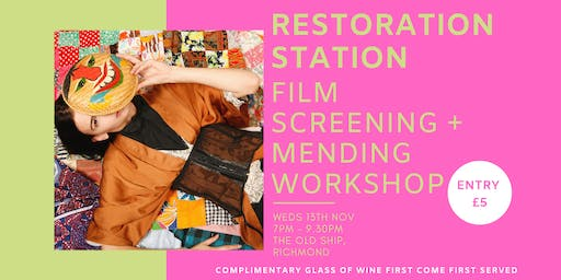 RESTORATION STATION: A Traid Film Presentation + Mending Workshop