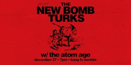 New Bomb Turks ~ The Atom Age tickets