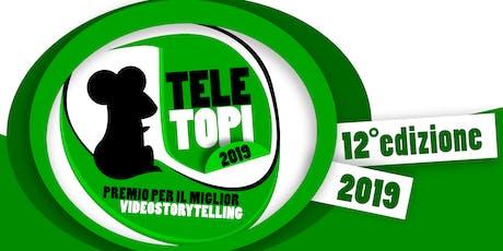 Teletopi 2019, l'oscar del video storytelling online biglietti