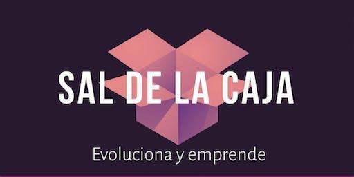 SAL DE LA CAJA. Evoluciona y emprende