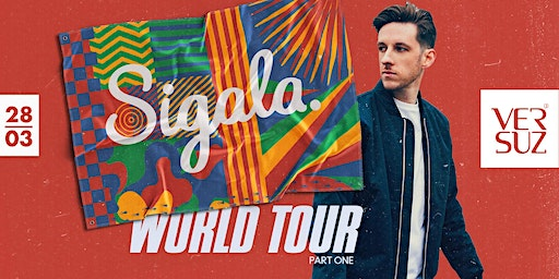Sigala World Tour 'Part 1'