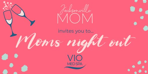 Moms' Night Out!