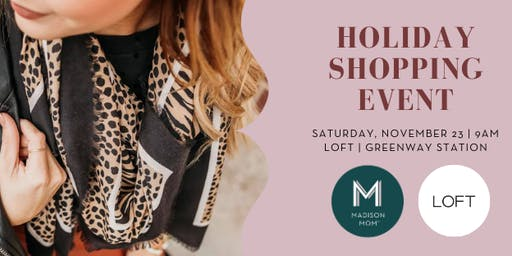 LOFT Shopping Event | Greenway Station