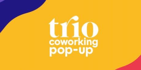 Trio co-working pop-up tickets