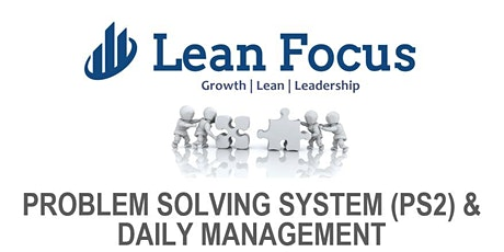 Lean Transformation Academy - Problem-Solving & Daily Management (5/11/20-5/13/20) tickets