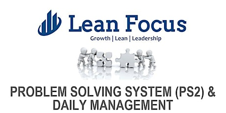 Lean Transformation Academy - Problem-Solving & Daily Management (7/20/20-7/22/20) tickets