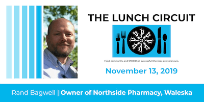The Lunch Circuit: November 2019, Rand Bagwell