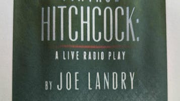 """Vintage Hitchcock"": A Live Radio Show"