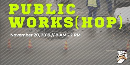 Public Works(hop) Exhibitor & Event Sponsor Registration
