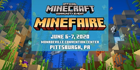 Minefaire, an Official MINECRAFT Community Event (Pittsburgh, PA) tickets