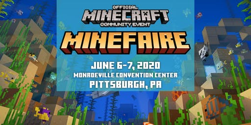 Minefaire, an Official MINECRAFT Community Event (Pittsburgh, PA)