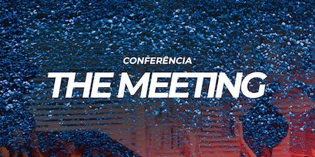 The Meeting ingressos