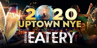 Uptown NYE - 2020  New Years Eve Party Minneapolis MN