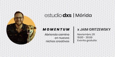 Momentum | Abriendo camino en nuevos nichos creativos boletos